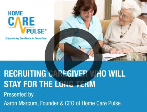 Recruiting Caregivers Who Will Stay For The Long Term