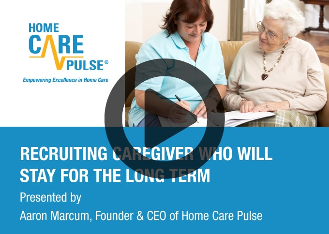 Recruiting Caregivers Who Will Stay