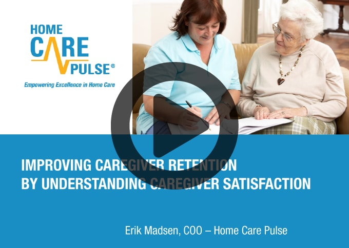 Improving Caregiver Retention By Understanding Caregiver Satisfaction