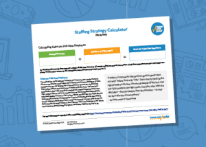Staffing Strategy Calculator
