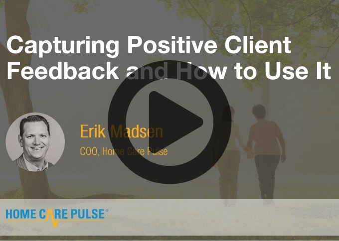 Capturing Positive Client Feedback and How to Use It