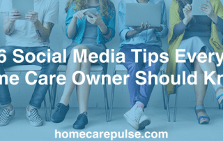 Top social media tips for home health care