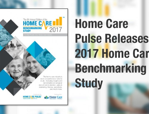 Home Care Pulse Releases 2017 Home Care Benchmarking Study