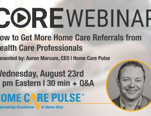 How to Get More Home Care Referrals from Health Care Professionals