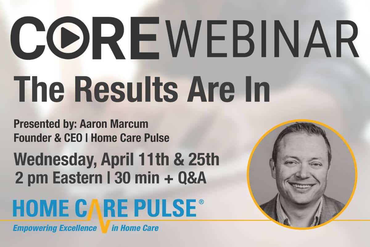 April Home Care CORE Webinar