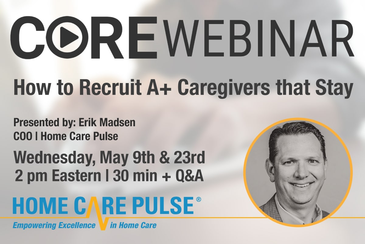 Recruiting A Plus Caregivers That Stay
