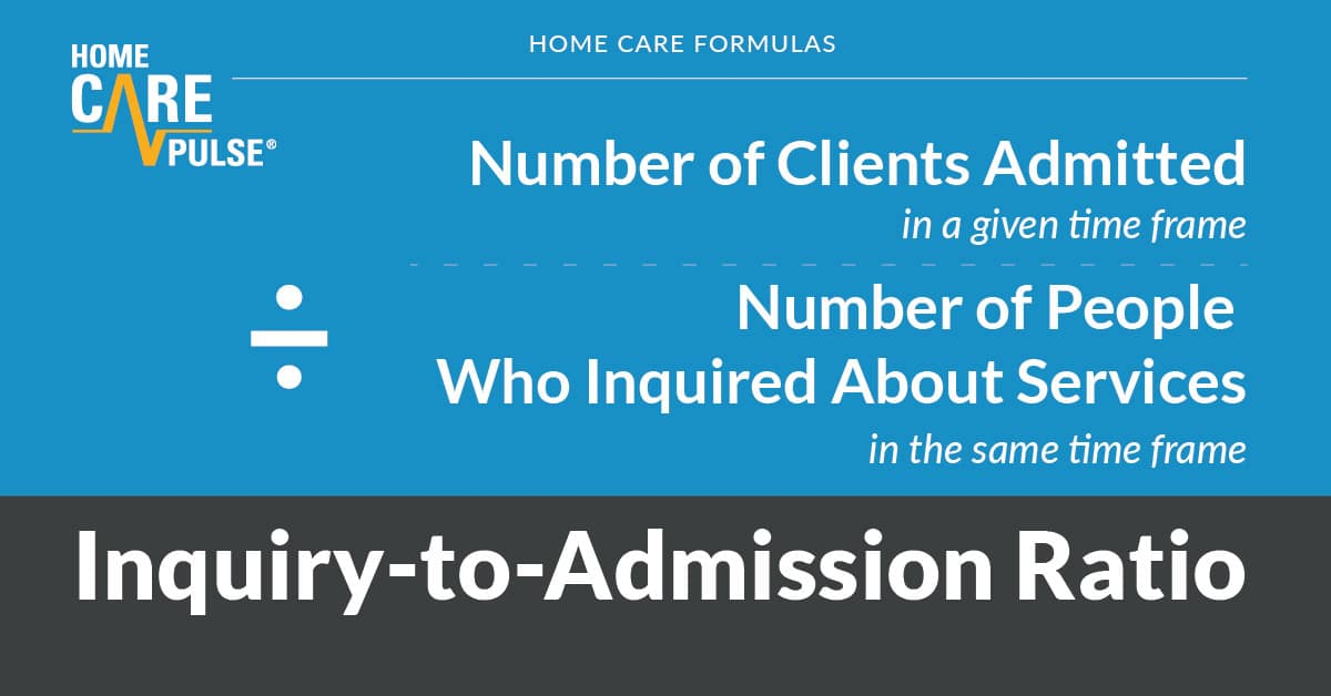 running-a-home-care-agency-inquiry-admission-ratio