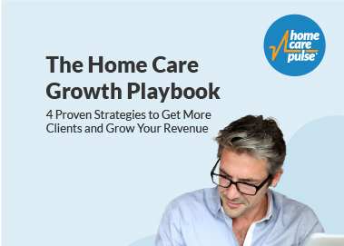 Home Care Growth Playbook