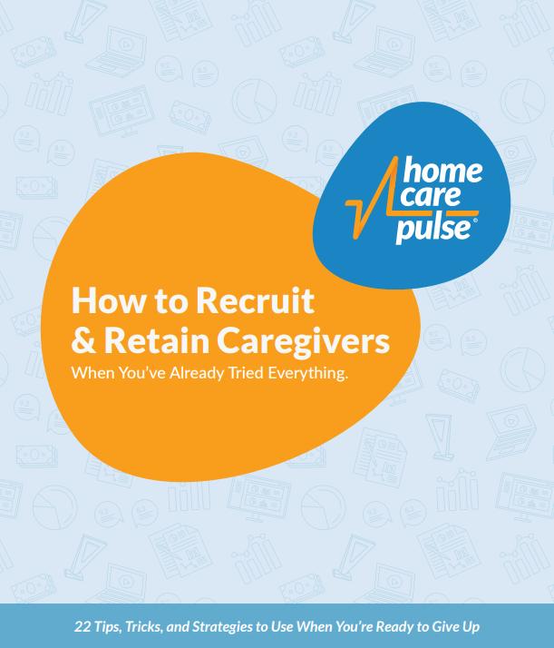 recruit and retain home caregivers