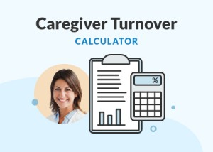 Caregiver Turnover Calculator