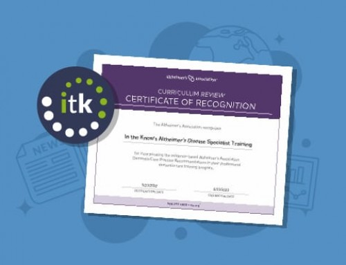 In the Know Earns Prestigious Recognition by the Alzheimer's Association® for High-Quality, Person-Centered Alzheimer's and Dementia Training