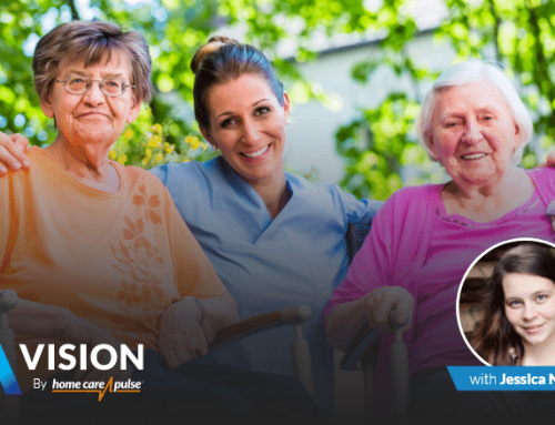 Ep:26: How to Develop a Care Team That Wants to Growth With Your Home Care Agency