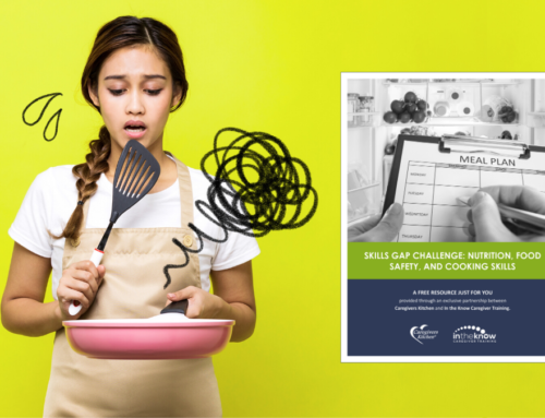FREE Skills Gap Challenge: Cooking for Caregivers