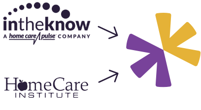In the Know, Home Care Institute, and Home Care Pulse