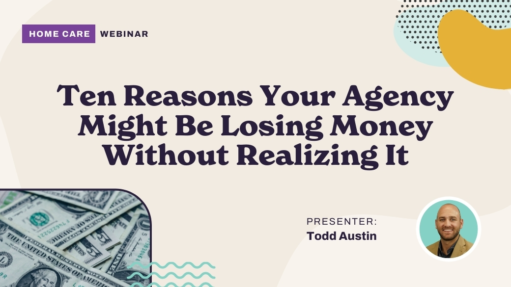 Ten Reasons Your Agency Might Be Losing Money Without Realizing It