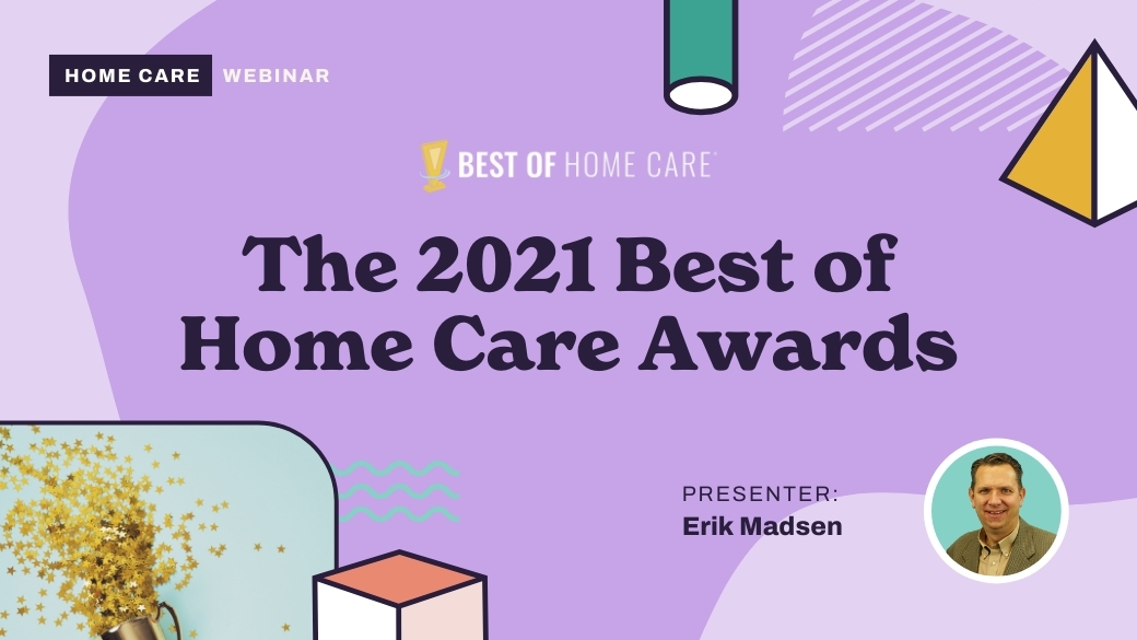 The 2021 Best of Home Care Awards